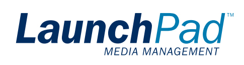 LaunchPad Media Management